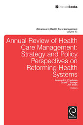 Annual Review of Health Care Management by Leonard H. Friedman