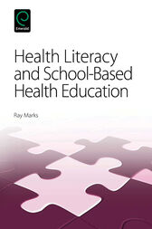 Health Literacy and School-Based Health Education by Ray Marks