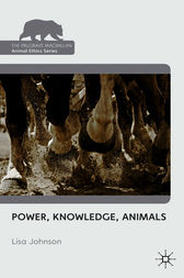 Power, Knowledge, Animals by Lisa Johnson
