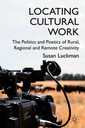 Locating Cultural Work by Susan Luckman