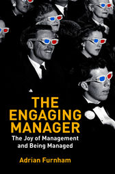 The Engaging Manager by Adrian Furnham