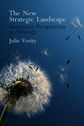 The New Strategic Landscape by Julie Verity