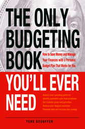 The Only Budgeting Book You'll Ever Need by Tere Stouffer