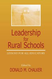 Leadership for Rural Schools by Donald M. Chalker