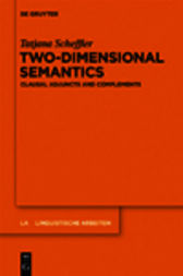 Two-dimensional Semantics: Clausal Adjuncts and Complements