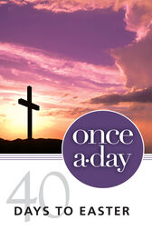 NIV, Once-A-Day 40 Days to Easter Devotional, eBook by Kenneth D. Boa
