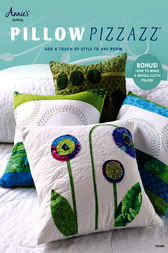 Pillow Pizzazz by Annie's