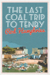 Last Coal Trip to Tenby by Rod Humphries