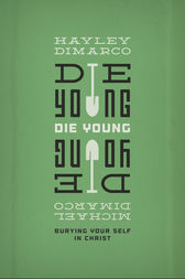 Die Young by Hayley DiMarco