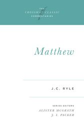 Matthew (Expository Thoughts on the Gospels) by J. C. Ryle