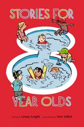 Stories For Eight Year Olds by Tom Jellett