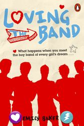 Loving the Band by Emily Baker