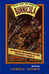 Screaming Mummies of the Pharaoh's Tomb II by James Howe