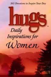 Hugs Daily Inspirations for Women by Freeman-Smith LLC