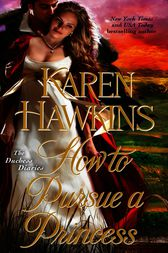 How to Pursue a Princess by Karen Hawkins