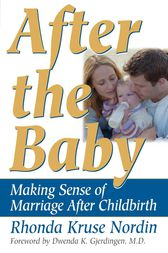 After the Baby by Rhonda Nordin