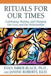 Rituals for Our Times by Evan Imber-Black
