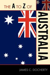 The A to Z of Australia by James C. Docherty