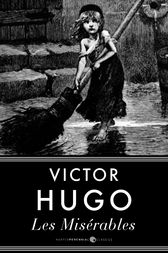 the crossroads of jean and javert in les miserables a novel by victor hugo He's probably the best character of all the novel/book/film/musical (beside javert)  in les miserables  why is the novel les misérables by victor hugo.