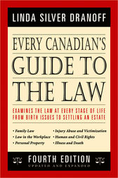 Every Canadian's Guide To The Law by Linda Silver Dranoff