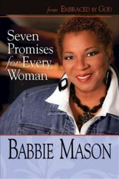 Seven Promises for Every Woman by Babbie Mason