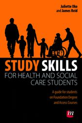 Study Skills for Health and Social Care Students by Juliette Oko