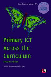Primary ICT Across the Curriculum by Debbie Simpson