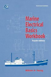 Marine Electrical Basics Workbook by William A. Young