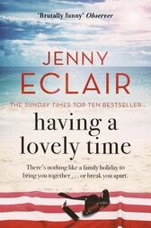 Having A Lovely Time by Jenny Eclair