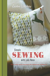 Creative Makers: Simple Sewing with Lola Nova