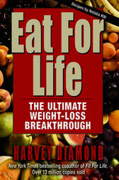 Eat for Life by Harvey Diamond