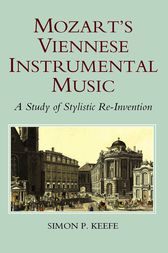 Mozart's Viennese Instrumental Music by Simon P. Keefe
