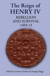 The Reign of Henry IV by Gwilym Dodd