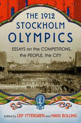 The 1912 Stockholm Olympics by Leif Yttergren