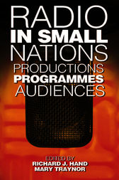 Radio in Small Nations by Richard J. Hand
