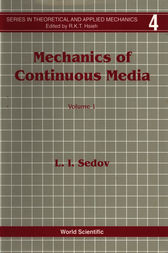 MECHANICS OF CONTINUOUS MEDIA (IN 2 VOLS) by L.I. Sedov