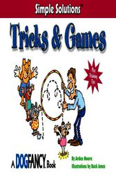 Tricks & Games by Arden Moore