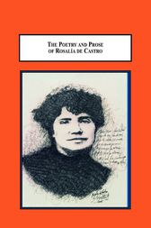 The Poetry and Prose of Rosalía de Castro by John P. Dever