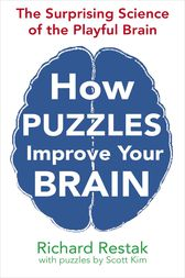 How Puzzles Improve Your Brain by Richard Restak