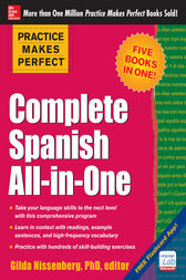 Practice Makes Perfect: Complete Spanish All-in-One by Gilda Nissenberg