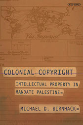 Colonial Copyright by Michael D. Birnhack