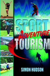 Sport and Adventure Tourism by Simon Hudson