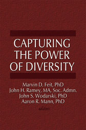 Capturing the Power of Diversity by Marvin D Feit