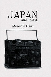 Japan And Its Art by Huish