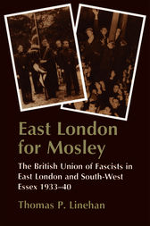 East London for Mosley by Thomas P. Linehan