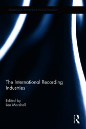 The International Recording Industries by Lee Marshall