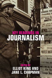 Key Readings in Journalism by Elliot King