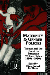 Maternity and Gender Policies by Gisela Bock