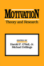 Motivation: Theory and Research by Jr. O'Neil