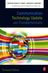 Communication Technology Update and Fundamentals by August E. Grant